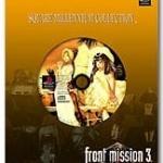 front mission 3 square kolekcja 150x150 - Kolekcjonerskie wydania gier - Square Millennium Collection