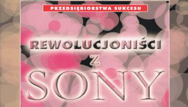 """rewolucjonisci z sony baner 384x220 - Recenzja """"Rewolucjoniści z Sony"""""""