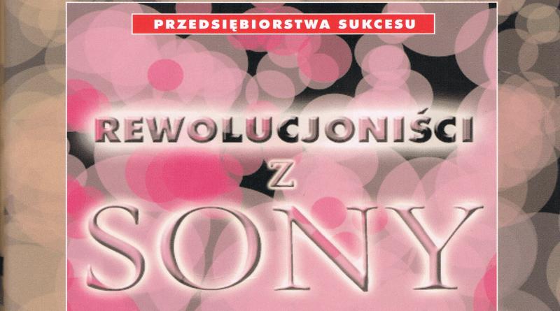 """rewolucjonisci z sony baner - Recenzja """"Rewolucjoniści z Sony"""""""