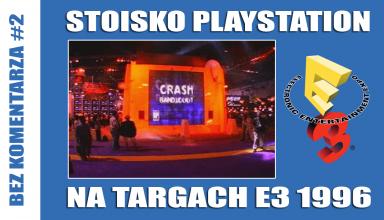 e3 1996 384x220 - Bez komentarza #2 – Stoisko PlayStation na targach E3 1996 + napisy PL