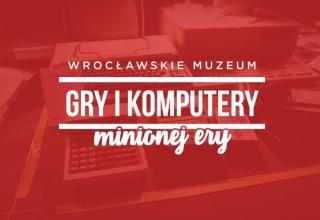 gikme background 320x220 - We Wrocławiu powstaje muzeum Gry i Komputery Minionej Ery
