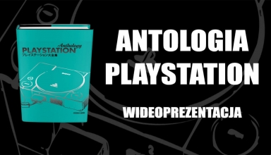 "antologia playstation youtube 384x220 - Wideoprezentacja ""Antologii PlayStation"" od Geeks-Line"