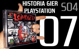 loaded - Historia Gier PlayStation