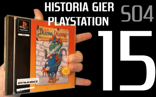 blazing dragons - Historia Gier PlayStation